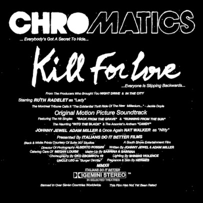 Kill for Love – Chromatics